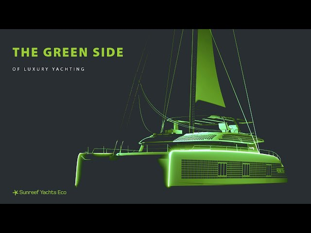 The green side of luxury yachting: Sunreef Yachts Eco