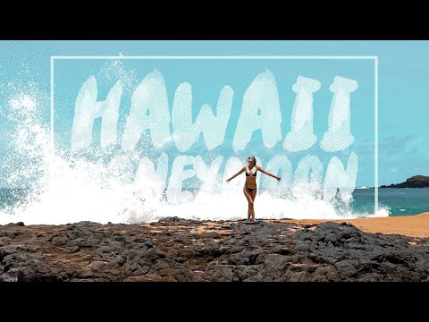 HAWAII HONEYMOON // Hawaii 2017