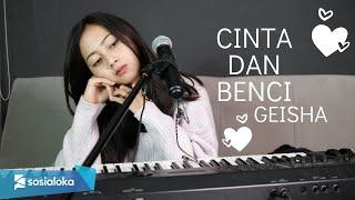 CINTA DAN BENCI  (GEISHA) - MICHELA THEA COVER