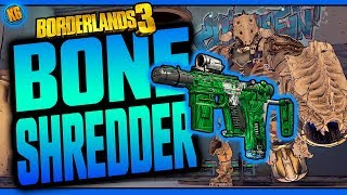 Borderlands 3 | BONE SHREDDER | Unique Weapons Guide