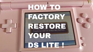 Easy Tutorial - How To Factory Restore Your DS Lite!