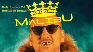 MALIBU - Księciunio (DJ Bocianus Remix) [Official Audio]