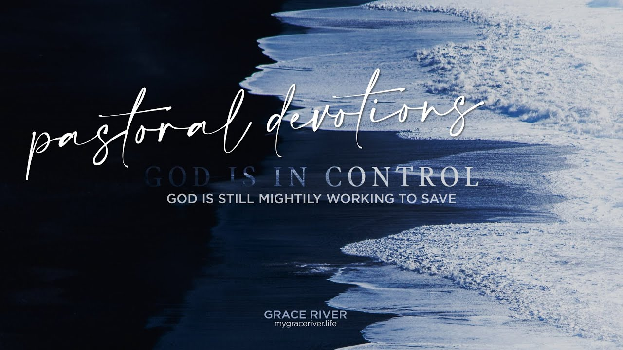GRACE RIVER  |  The Lord is Still Working to Save  | PROVIDENCE (2)