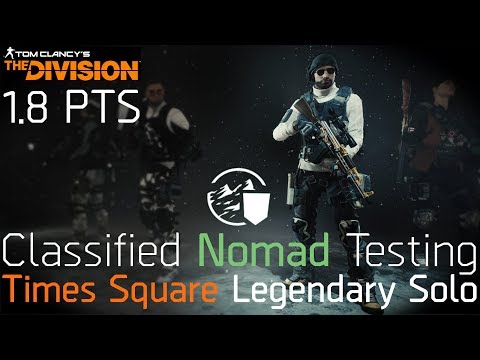 The Division 1.8 PTS | Classified Nomad Testing | Ultimate Solo Gear Set?