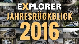 Jahresrückblick 2016 ■ EXPLORER Magazin