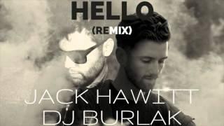 Dj Burlak ft. Jack Hawitt - Hello (Cover of ADELE) Deep House Remix - Free Download