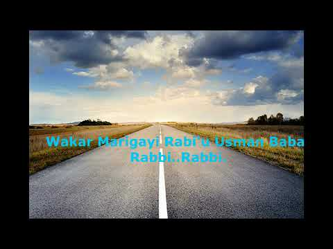 Download Wakar  Marigayi Rabi'u Usman Baba Rabbi   Rabbi