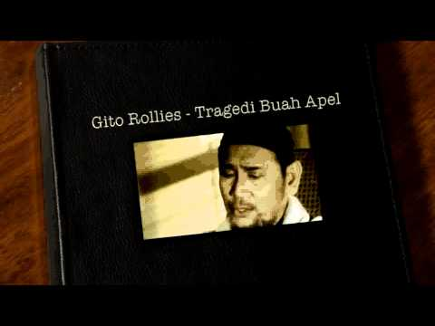 Gito Rollies - Tragedi Buah Apel