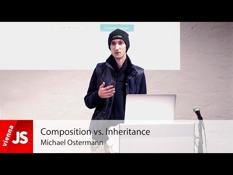 Composition vs. Inheritance |ViennaJS Nov. 2015