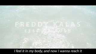 Freddy Kalas - Feel Da Rush - Fan Music video (Lyrics on screen)