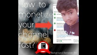 How to monetize my youtube channel fast/s.v Technical