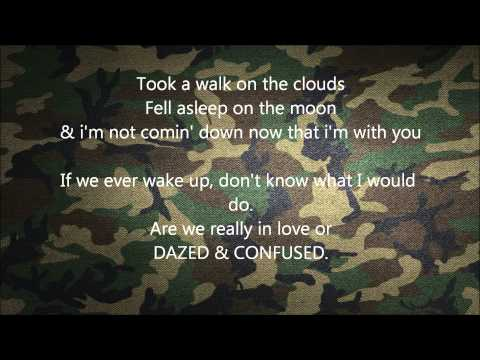 Jake Miller ft. Travis McCoy - Dazed & Confused Lyrics