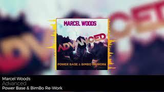 Marcel Woods - Advanced (BimBo & Power Base Re-Work)
