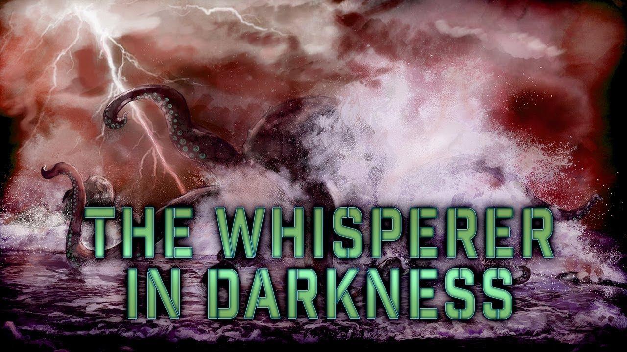 STEWART: Lovecraft Analysis – The Whisperer in Darkness