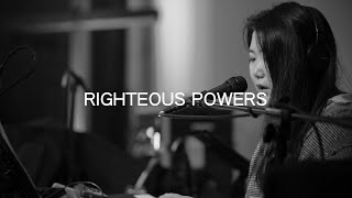 【Channel】Righteous Powers