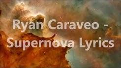 Ryan Caraveo - Supernova Lyrics