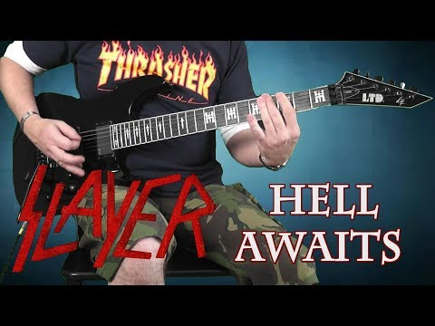 SLAYER - HELL AWAITS - GUITAR COVER WITH SOLO