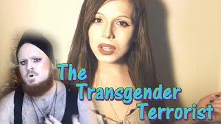 The Transgender T*rrorist