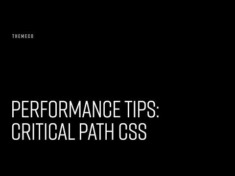 Performance Tips: Critical Path CSS
