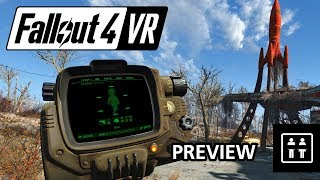 Is this the VR game weve been waiting for Fallout 4 VR - Preview