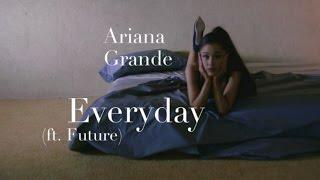 Ariana Grande - Everyday (ft. Future) (Lyrics) Resimi