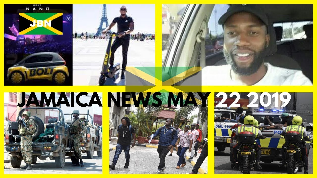 JAMAICA News May 22 2019/JBN| Bolt Nano| Maverley St Andrew| Tafie White| Farm Work Canada|TVJ/CVM