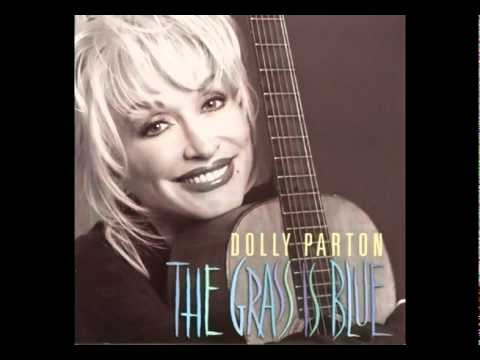 Dolly Parton  Im Gonna Sleep With One Eye Open  The Grass Is Blue