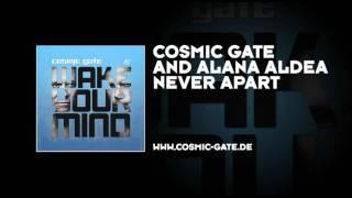 Cosmic Gate & Alana Aldea - Never Apart