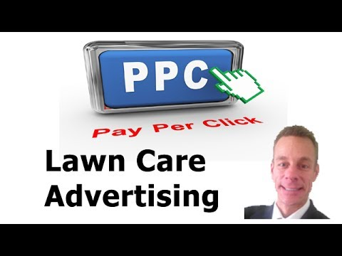 Lawn Care Business Advertising with Google Ad Words PPC