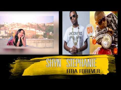 Stephanie feat Shyn- fitia forever