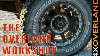 Wheels and Tires. The Overland Workshop, part-1