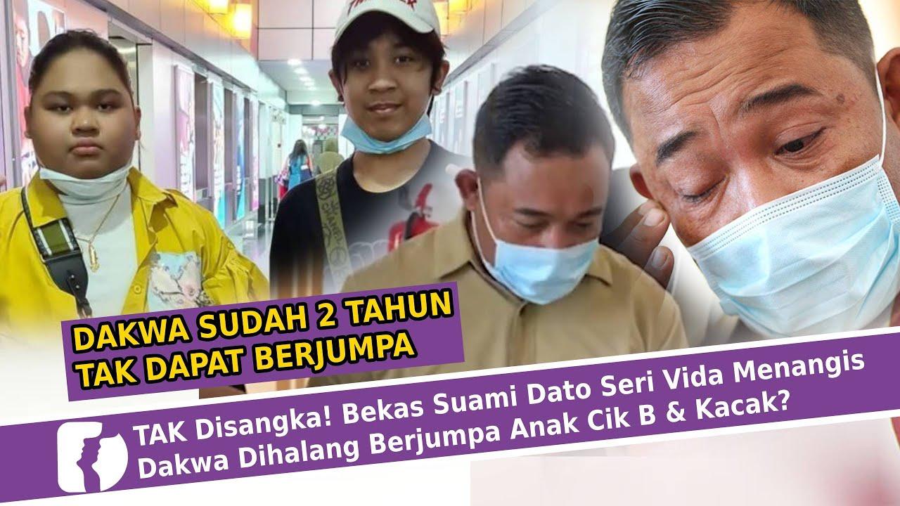 Tak Disangka Bekas Suami Dato Seri Vida Menangis Dakwa Dihalang Berjumpa Anak Cik B Kacak Youtube