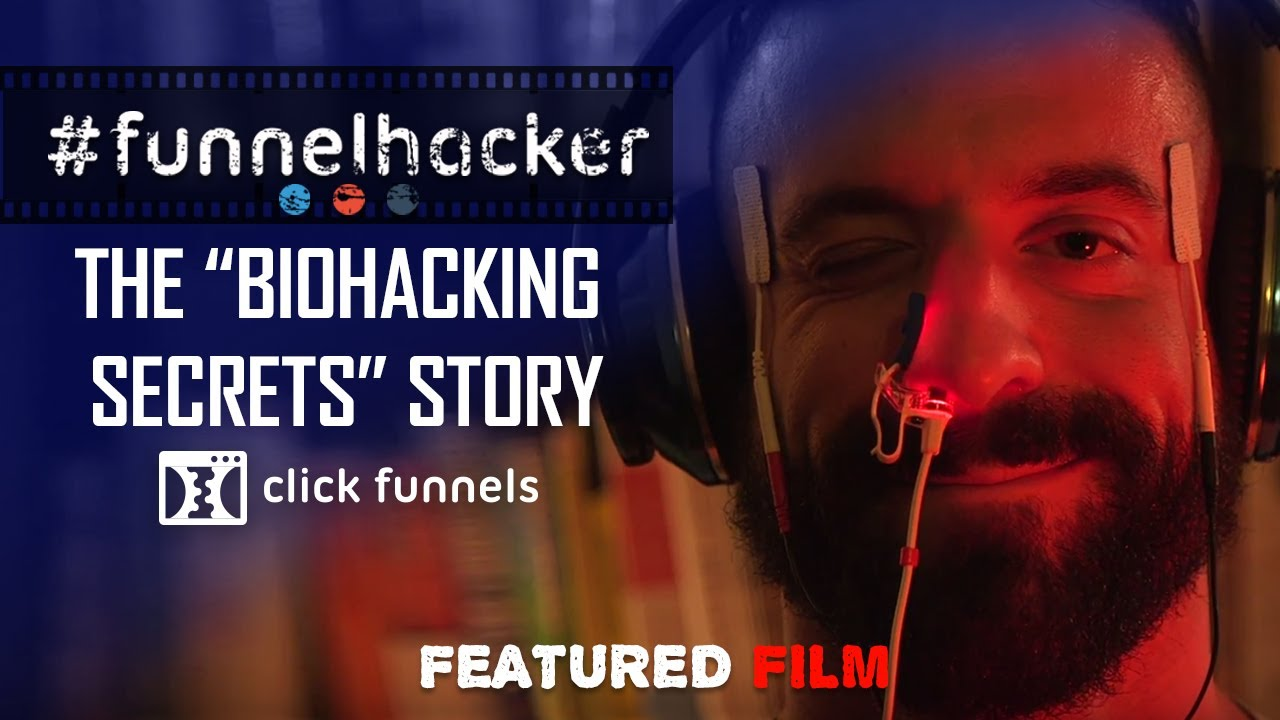 The Biohacking Secrets Story. Funnel Hacker TV Feature Films - Episode 1