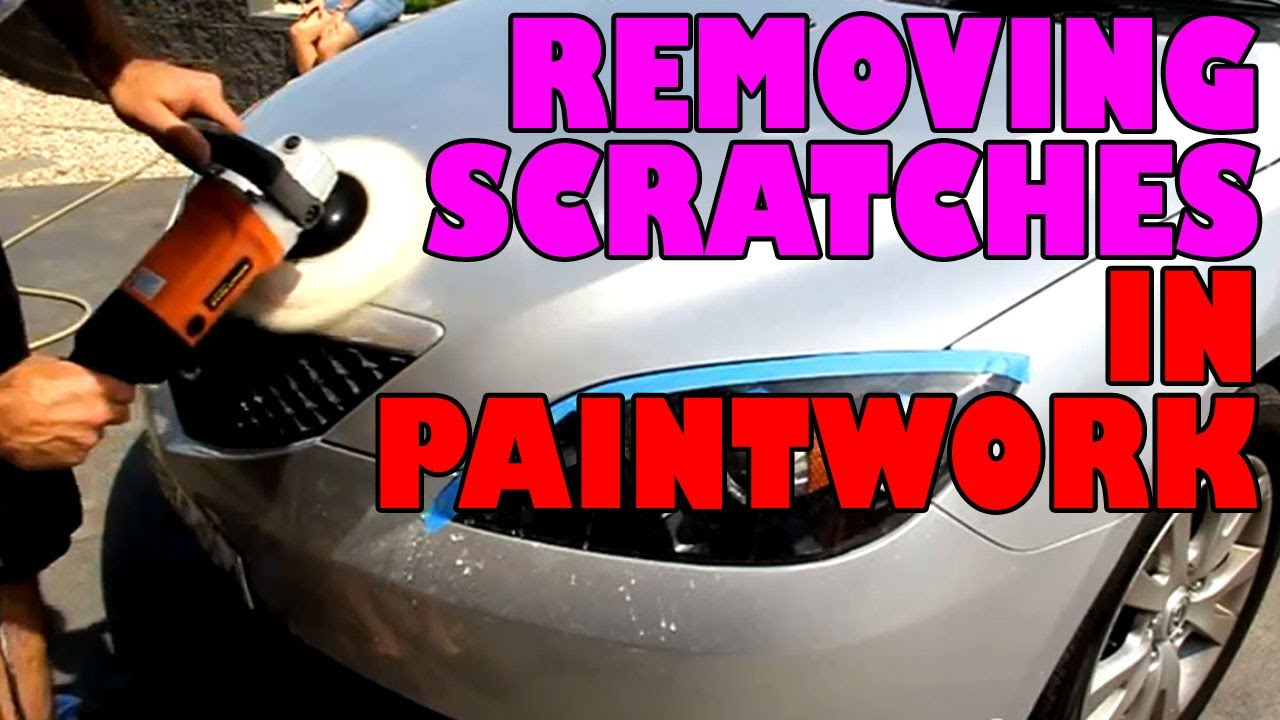 how to get rid of scratches on car paintwork
