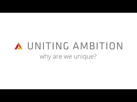 Why We're Unique - Uniting Ambition