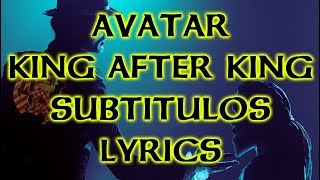 Avatar - King After King - Subtítulos/Lyrics