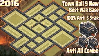 Coc Th9 Best War Base 100% Anti 3 Star. Town Hall 9 New Base 2016 Clash of Clans