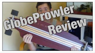 Globe Prowler Review