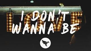 STVCKS & Lukas Vane - I Don't Wanna Be (Lyrics)