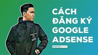 Hướng dẫn cách đăng ký Google Adsense để kiếm tiền với website | Kiemtiencenter