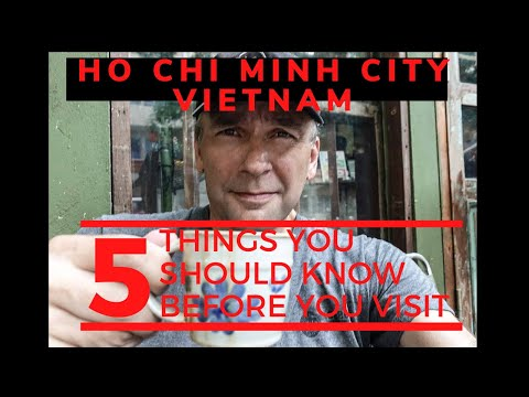 Ho Chi Minh City(Saigon), Vietnam-5 Things You Should Know Before You Visit