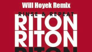 Riton feat. Kah-lo - Rinse & Repeat (Will Hoyek Remix)