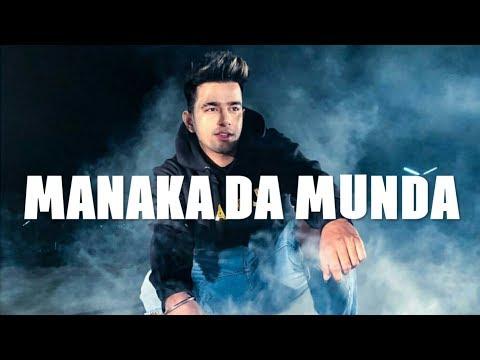 Manaka Da Munda (Lyrical Video) - Jass Manak ft. Bohemia
