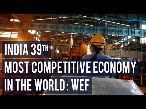 India 39th most competitive economy in the world WEF