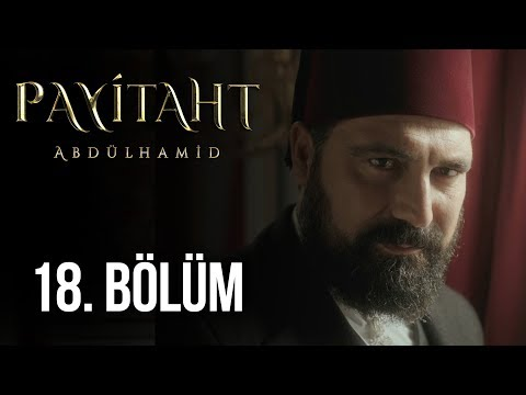 Права на престол абдулхамид 18 серия