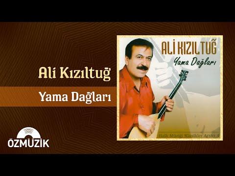 Ali Kızıltuğ -Sen gel diyorsun (öf öf) Yama Dağları-Full Albüm