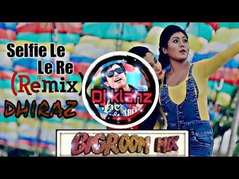 Selfie le le re new assemese ( BIGROOM REMIX ) DJ KLANZ 😎 Bihu special 2018 editing by DHIRAz Barua