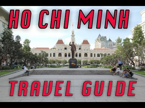 The ultimate Ho Chi Minh/Saigon travel guide for 2017
