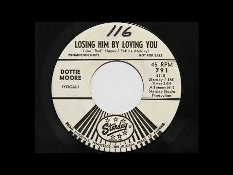 Dottie Moore - Losing Him By Loving You (Starday 791)