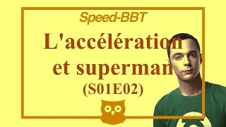 speed bbt 2 acclration et superman